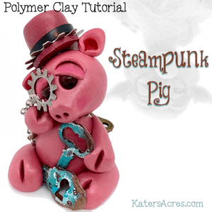Polymer Clay STEAMPUNK PIG Tutorial by KatersAcres