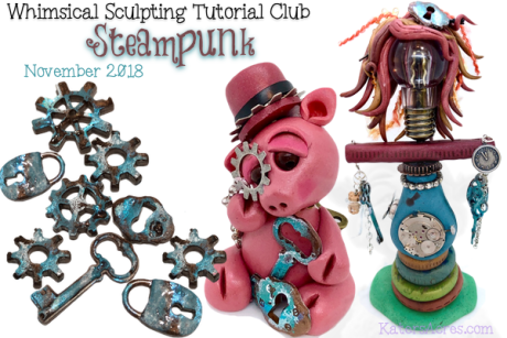 WSTC Polymer Clay Tutorials NOV 2018 STEMPUNK by KatersAcres