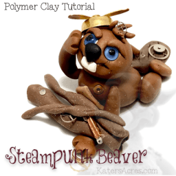Polymer Clay Steampunk Beaver Tutorial