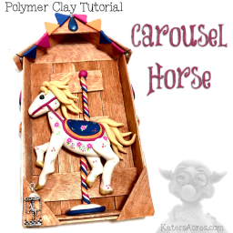 Polymer Clay Carousel Horse Tutorial by KatersAcres