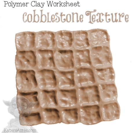 Polymer Clay COBBLESTONE Worksheet from KatersAcres