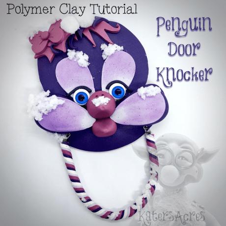 Penguin Door Knocker Polymer Clay Tutorial by KatersAcres