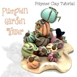 Pumpkin Garden Tower Polymer Clay Tutorial by KatersAcres