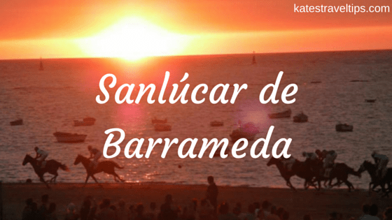 sanlucar de barrameda travel tips