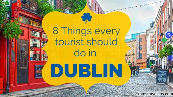8 things to do in dublin