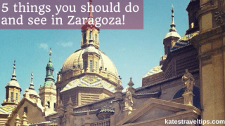 5 Things you should do and see in Zaragoza spain