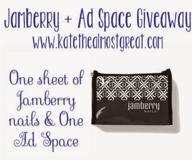 Jamberry and Blog Ad Space giveaway - Kate the (Almost) Great
