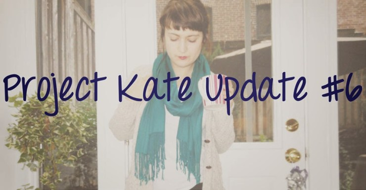 Project Kate Update 6 Kate the (Almost) Great