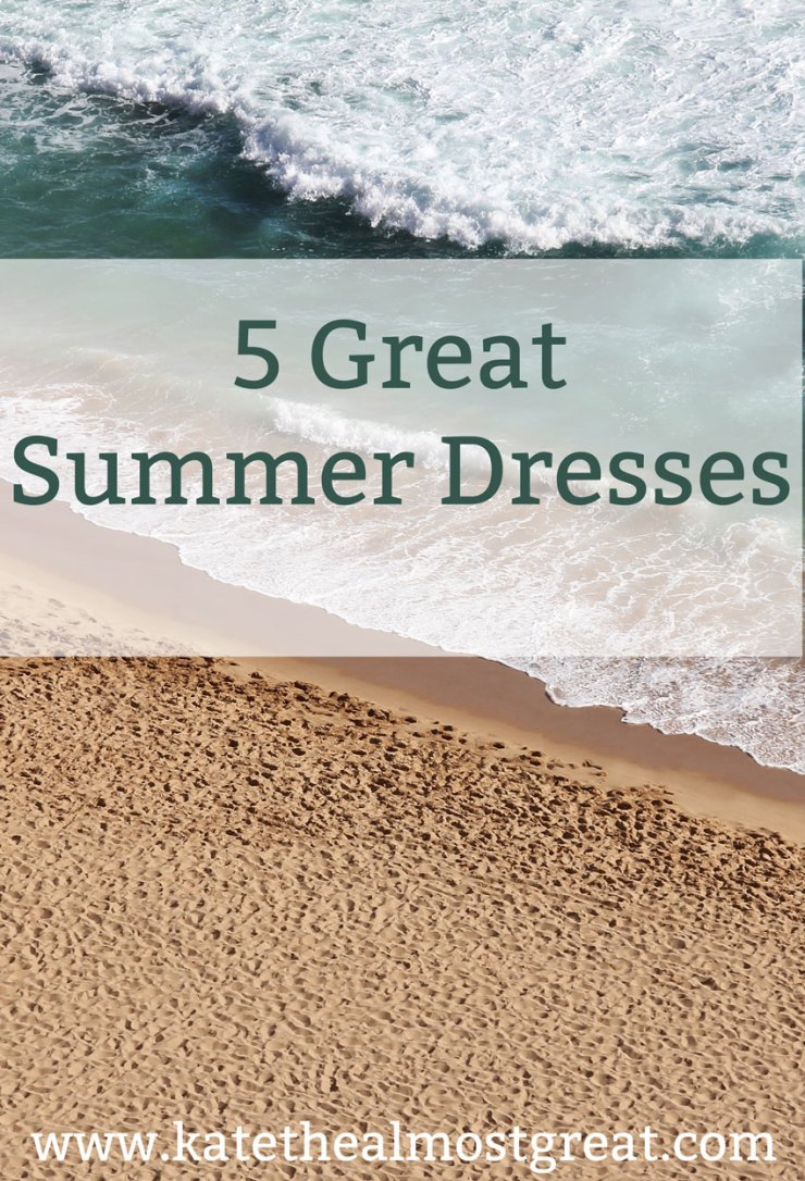 5 Great Summer Dresses