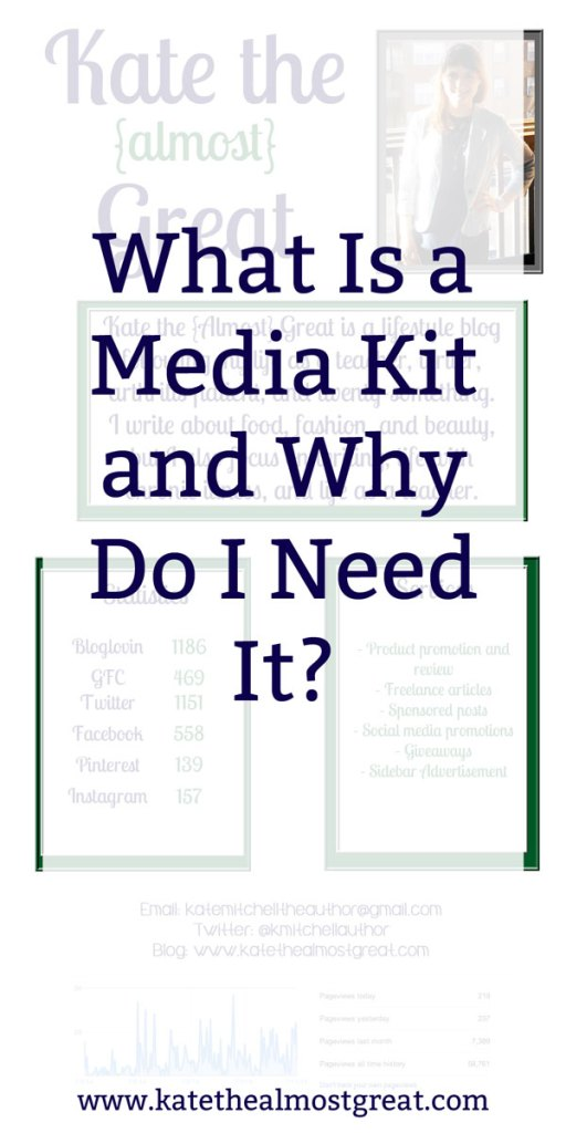 What Is a Media Kit? - Kate the (Almost) Great