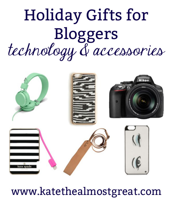 Best Gifts for Bloggers: Technology