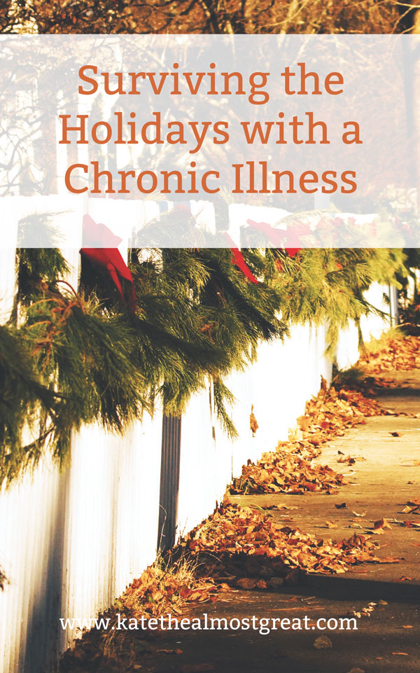 Surviving the Holidays with a Chronic Illness