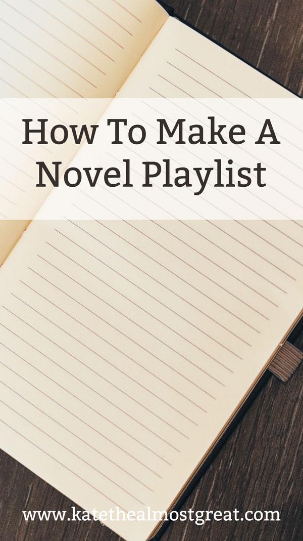 How To Make a Novel Playlist