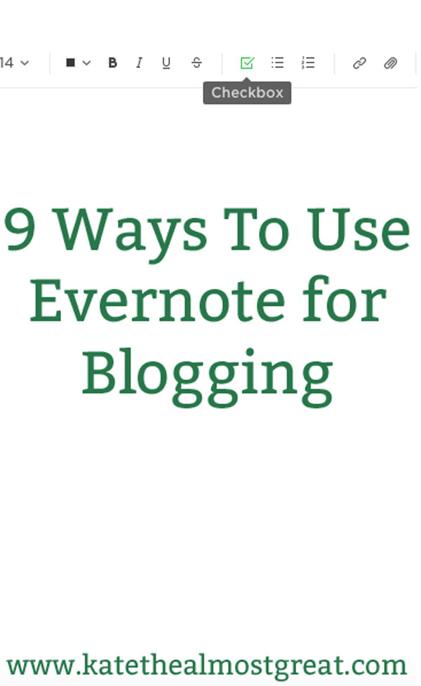 9 Ways To Use Evernote for Blogging