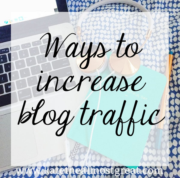 Ways To Increase Blog Traffic
