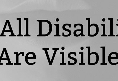 Not All Disabilities Are Visible (with Disability List)