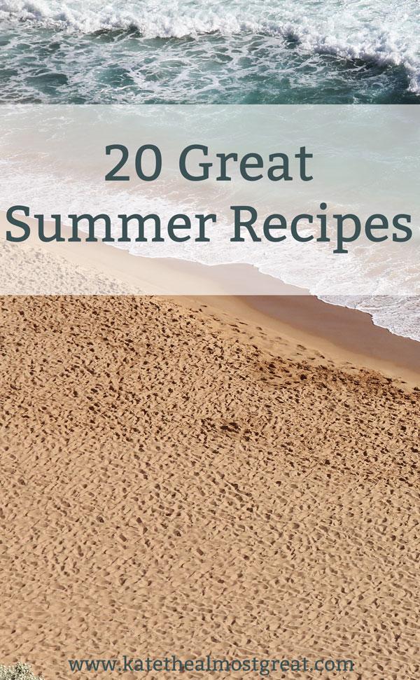 20 Great Summer Recipes