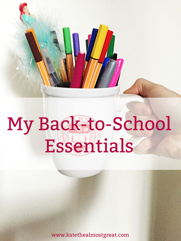 My Back-to-School Essentials