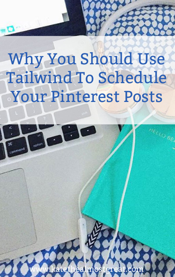 Why you should use Tailwind to schedule social media posts on Pinterest ( and why it's worth the money)