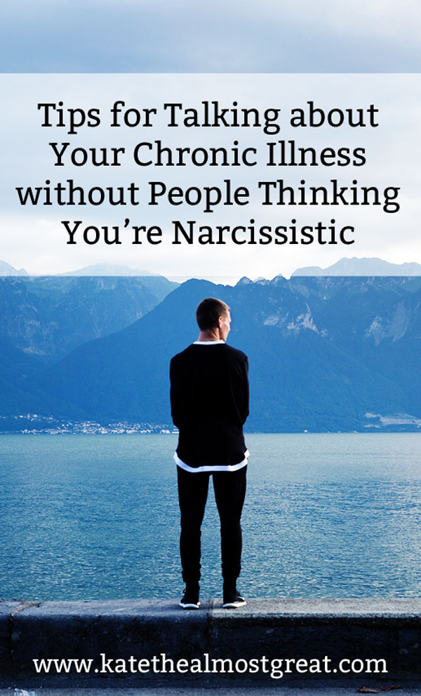 Talking about chronic illness can be tricky because you might worry that you're making your entire conversation about yourself. Here are several tips to help you walk that fine line.