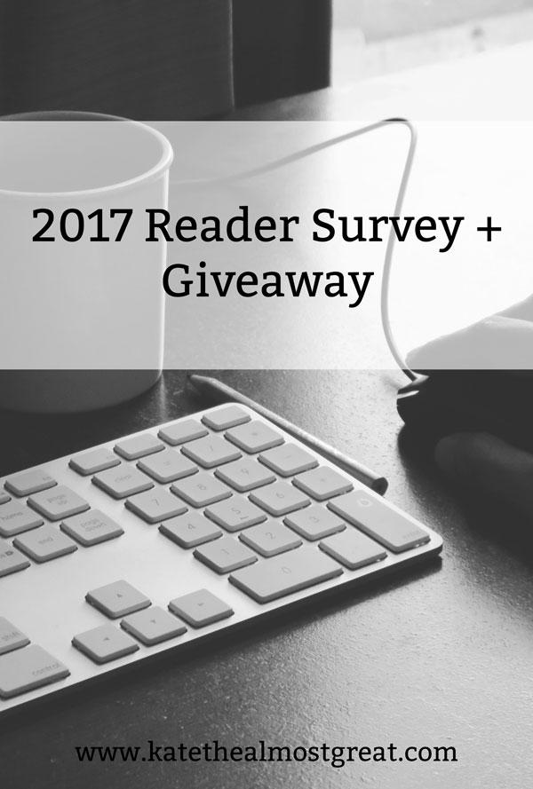 2017 Reader Survey + Giveaway