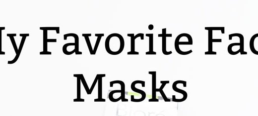 My Favorite Face Masks