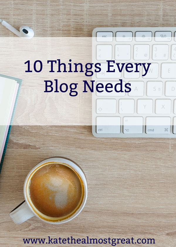 Whether you're starting your blog or you've been at it for a while, you might be missing one or more of these ten things that every blog needs. Some things are to help your reader and some things are to help your blog grow.