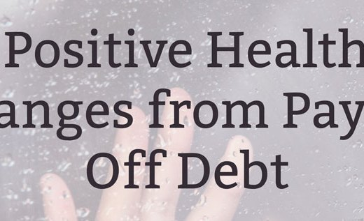 Positive Health Changes from Paying Off Debt