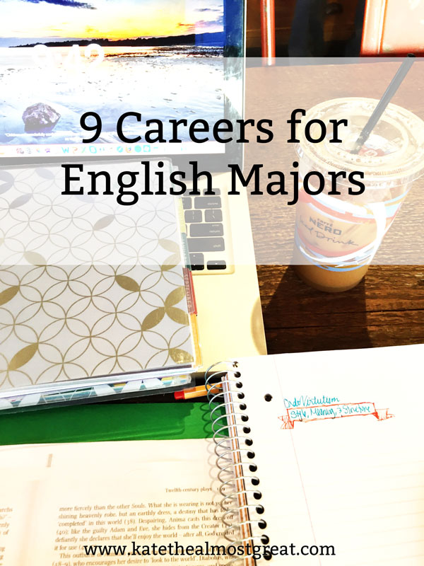 Trying to figure out what you're going to do after college with your English major? Here are 9 possible careers for whether you're trying to decide what to do or just looking for a good answer for the next time someone asks you what you can do with an English major.