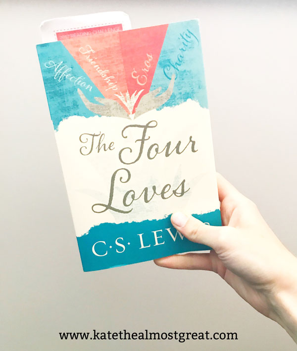I'm currently reading The Four Loves by C. S. Lewis. Thinking of reading it? Check out my review of what I've read so far.