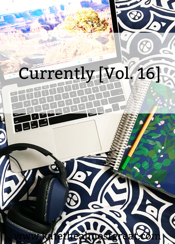 Currently [Vol. 16]