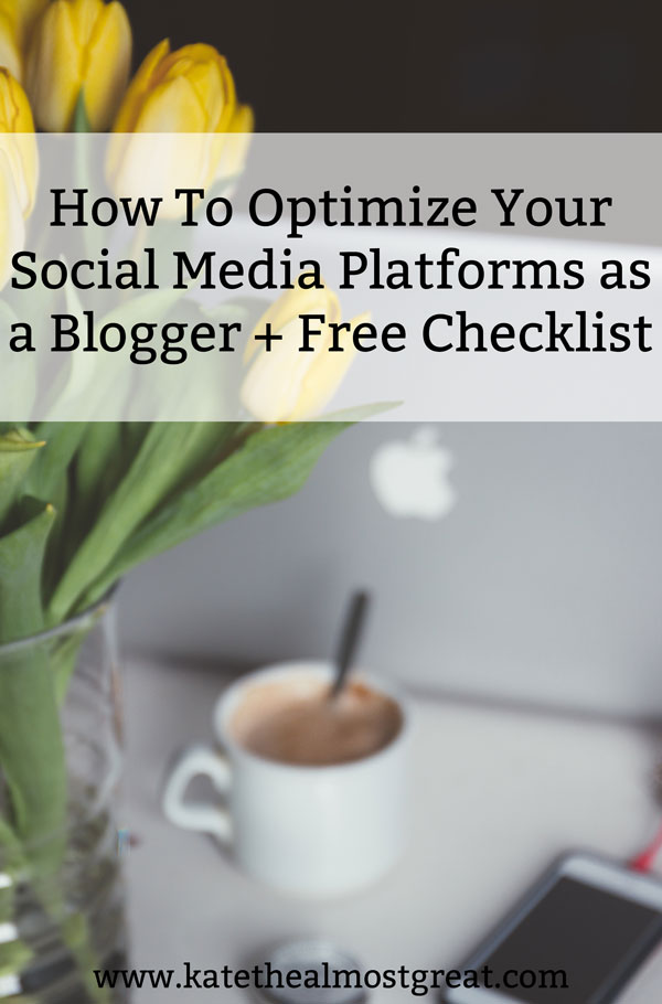 As a blogger, it's super important to optimize your social media platforms. Check out why you need that and how you do it, and grab the checklist to help you figure out if your social media is optimized to help your blog grow.