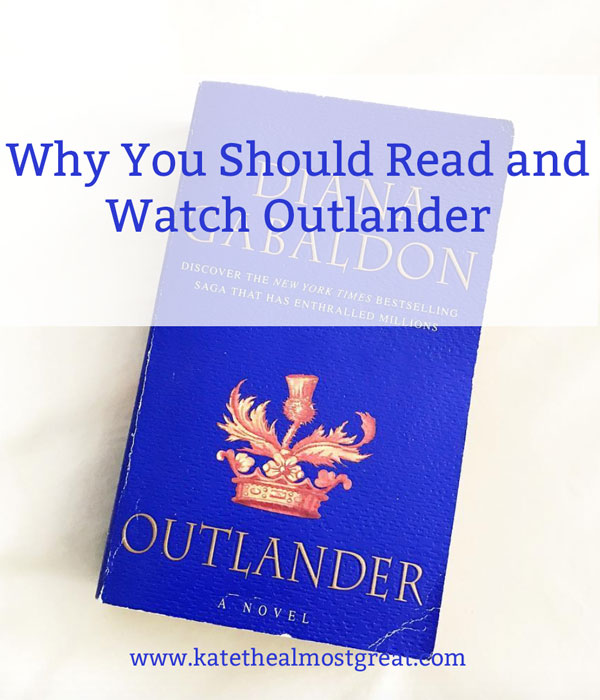 Outlander is an amazing book series for a variety of reasons - and the show is on par with the books. You're really missing out if you're not reading and/or watching! Here's why you should check it out.