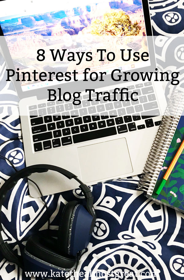 Pinterest can be a great tool for growing blog traffic. But how? In this post, I break down 8 ways how to use Pinterest for blog traffic.