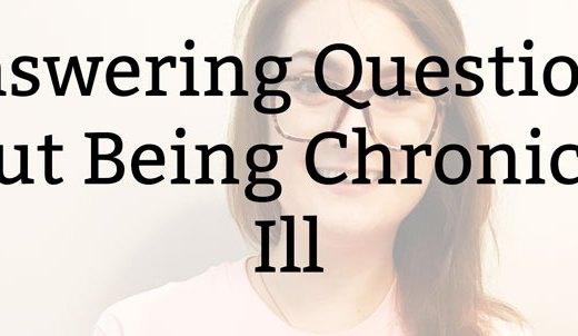 Answering Questions about Being Chronically Ill