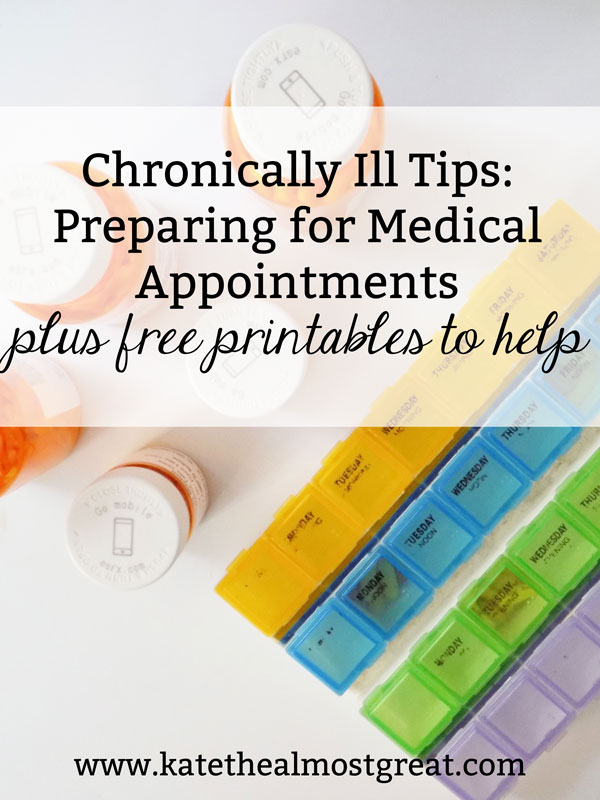 Medical appointments can be tricky when you're chronically ill. I've been sick for 17 years, so today I'm sharing my tips to help you prepare for your next doctor's appointment.