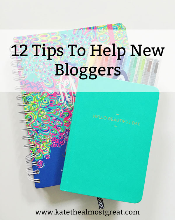 tips for new bloggers, tips for bloggers, blogging tips, new blogger tips, new blogging tips, blog, blogging, blogging help, help for a new blog, tips for a new blog