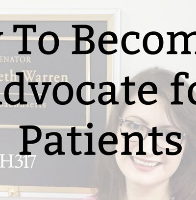 How To Become an Advocate for Patients
