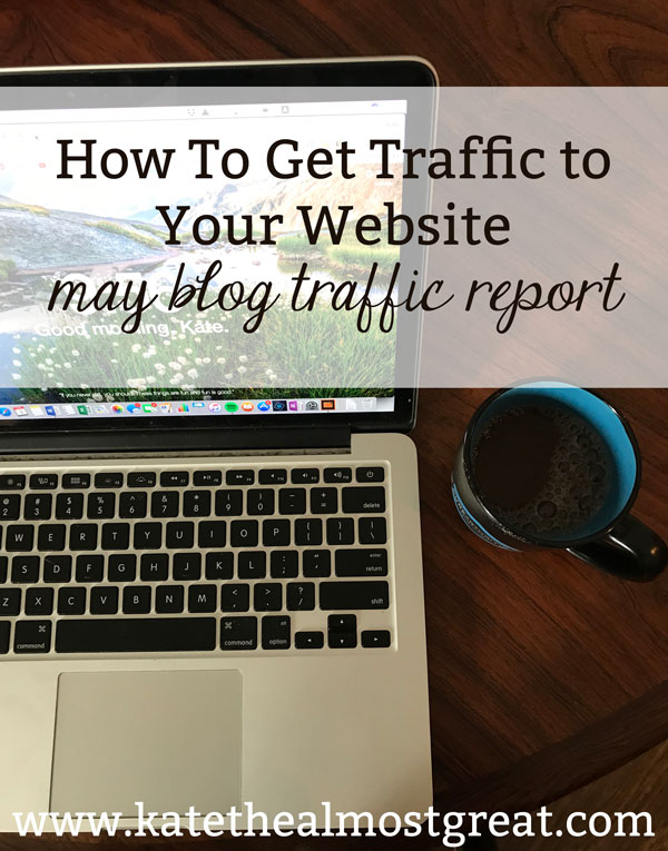 Boston lifestyle blogger Kate the (Almost) Great shares how to get traffic to your website in this blog traffic report.