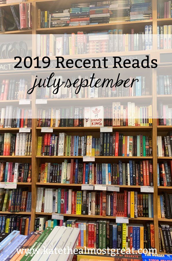 Boston lifestyle blogger Kate the (Almost) Great shares what she read in July, August, and September 2019. If you like historical fiction, you'll love this post!