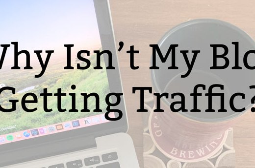 Why Isn't My Blog Getting Traffic? | Kate the (Almost) Great, Boston Lifestyle Blog