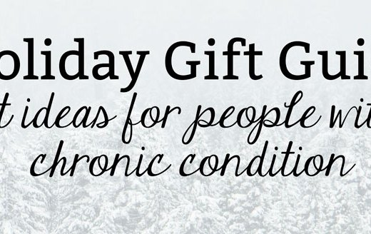 Gift Guide: Gift Ideas for Chronically Ill People