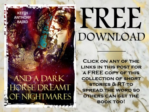 And a Dark Horse Dreamt of Nightmares by Keith Anthony Baird