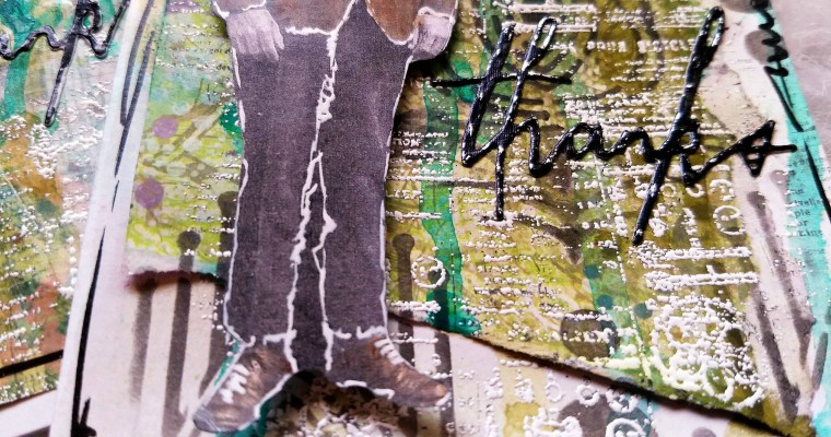 Thanks to Dad: Mixed Media Card
