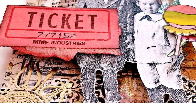 That's the Ticket! : Mixed Media Tag