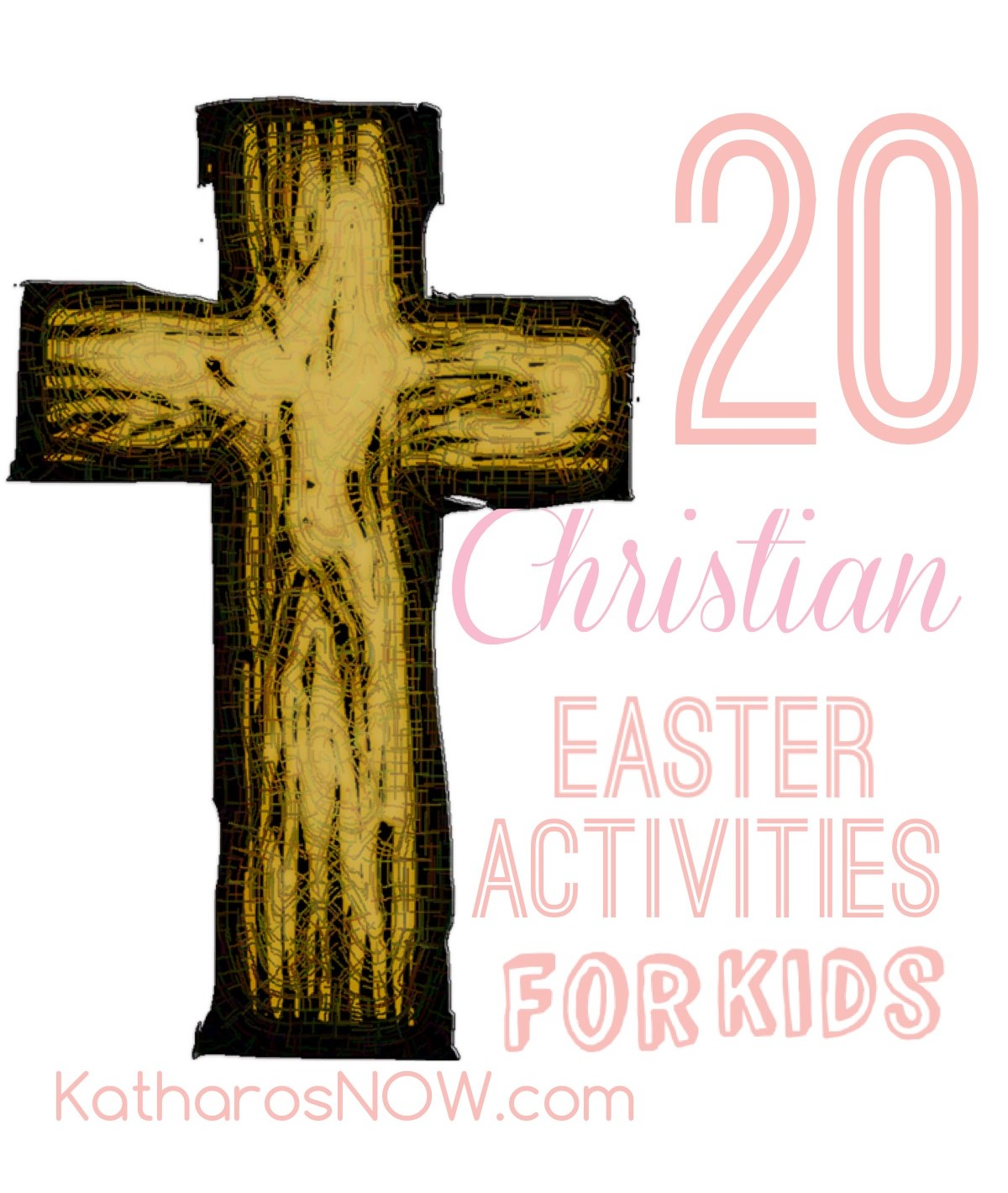 20 Christian Easter Activities For Kids Katharosnow