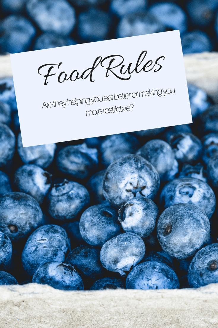 Are your food rules helping you eat healthy or making you obsessive? #foodrules #healthyfoodrules #cleaneating