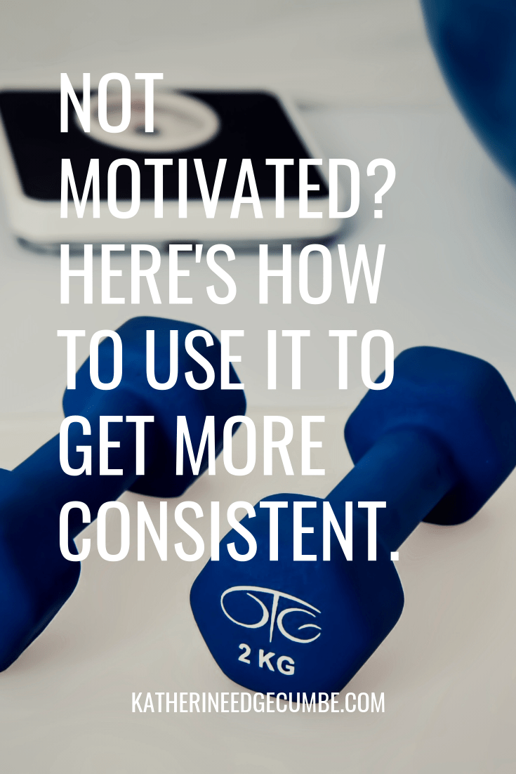 Not feeling motivated? That's a good thing. Here's how to use it to get MORE consistent. #fitnessmotivation #motivationquotes #stayconsistent #healthyeating #workouts