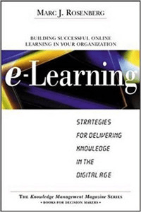 e-Learning: Strategies for delivering knowledge in the digital age cover