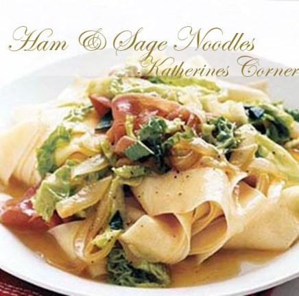 ham and sage noodles katherines corner